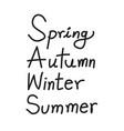 spring autumn winter summer text words vector image