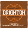 vintage label typeface named brighton vector image vector image