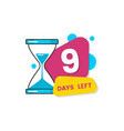 nine days left countdown with timer and vector image vector image