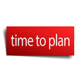 time to plan red paper sign on white background vector image vector image