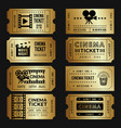 golden tickets entry cinema tickets templates vector image