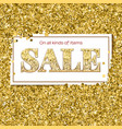 sale poster with luxury gold sparkle glitter vector image