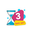 colorful 3 days left sticker with flat geometric vector image vector image