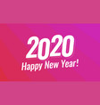 happy new year 2020 greeting card - christmas vector image