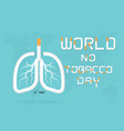 lung and cigarette icon with stop smoking logo vector image vector image