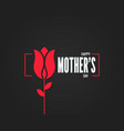 mothers day logo day flower on black vector image
