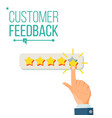 customer giving rating five star rating vector image vector image