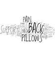 back support pillows text word cloud concept vector image vector image