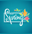 hello spring template for your new season vector image vector image