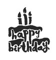 calligraphy happy birthday cake vector image vector image