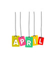 april word vector image vector image