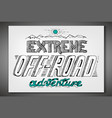hand drawn offroad poster vector image vector image