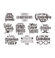 set grandparents day inscriptions or letterings vector image vector image
