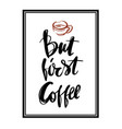 but first coffee postcard hand drawn background vector image vector image