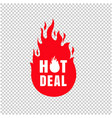 hot deal label isolated transparent background vector image vector image
