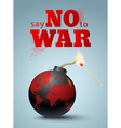 say no to war bomb vector image vector image