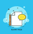 white sheet pen and speech bubble blank page vector image vector image