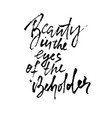 beauty is in eye beholder hand drawn vector image vector image