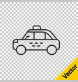 black line taxi car icon isolated on transparent vector image vector image