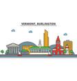 vermont burlingtoncity skyline architecture vector image vector image