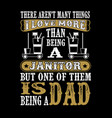 father day quote and saying good for print design vector image vector image