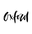 oxford city rough logo or typography lettering for vector image vector image