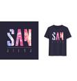 san diego california stylish graphic t-shirt vector image vector image