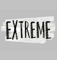tire extreme lettering vector image