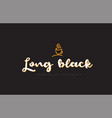 long black word text logo with coffee cup symbol vector image