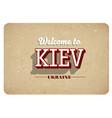 welcome to kiev vector image