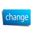 change blue paper sign on white background vector image vector image