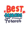 best friends forever banner or poster vector image vector image
