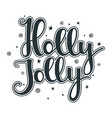 holly jolly quote with stars and snowflakes vector image vector image