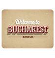 welcome to bucharest vector image vector image