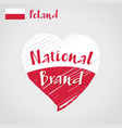 flag heart of poland national brand vector image
