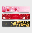 three valentines day horizontal banners with vector image vector image