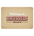 welcome to brussels vector image vector image