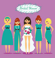 bride with bridesmaids woman in fashionable vector image