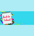 back to school blue banner horizontal flat style vector image vector image