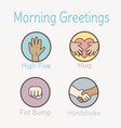 school morning greetings for teacher and students vector image