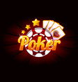 poker banner with icon playing cards and chip vector image vector image