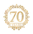 Golden emblem of seventieth years anniversary in vector image vector image