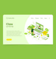 isometric class online - landing pages with green vector image vector image