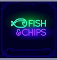 fish and chips restaurant bar neon light sign vector image