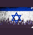 israel flag with audience vector image vector image