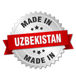 made in Uzbekistan silver badge with red ribbon vector image vector image