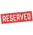 reserved grunge rubber stamp vector image vector image
