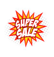 Super sale comic splash vector image