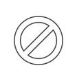 ban sign related thin line icon vector image