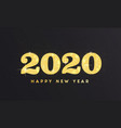 modern greeting happy new year 2020 3 vector image